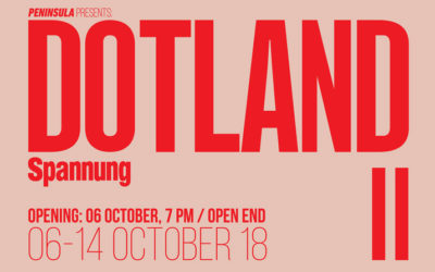 Exhibition: DOTLAND II – October 06, 2018